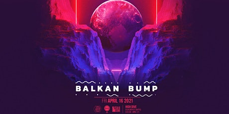 Rescheduled:  BALKAN BUMP with Special Guests tickets