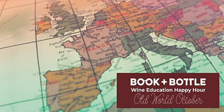 Wine Education Happy Hour: Old World October tickets