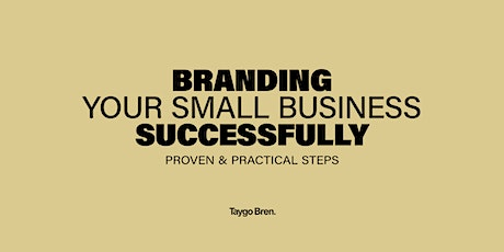 Branding Your Small Business Successfully tickets
