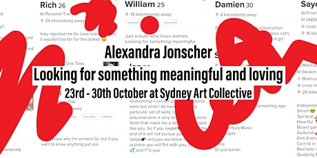 Looking for something meaningful and loving - Alexandra Jonscher tickets