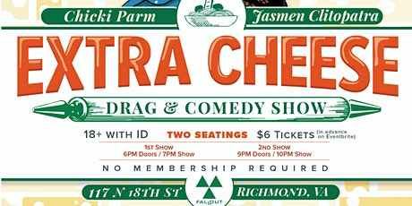 Extra Cheese Drag & Comedy Show tickets