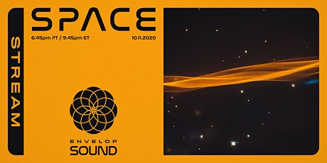 Space : SOUND | Envelop Stream tickets