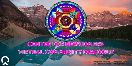 Centre for Newcomers Virtual Community Dialogue tickets