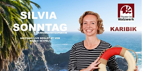 "Kreuzfahrtmatineé mit Silvia Sonntag - Reiseziel ""Karibik"" Tickets"