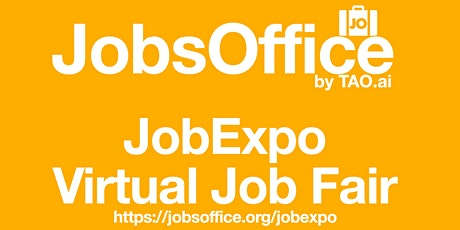 Virtual JobExpo / Career Fair #JobsOffice #San Jose tickets