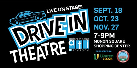 Actors  Theatre of Indiana Drive-IN Theatre - Live tickets