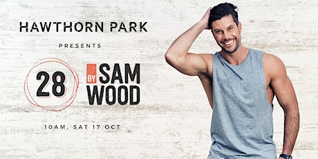 Hawthorn Park presents 28 by Sam Wood - Virtual Workout and Seminar tickets