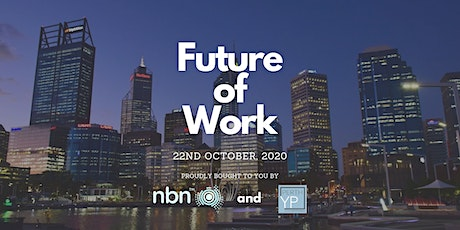 NBN x PerthYP Presents: Future of Work tickets