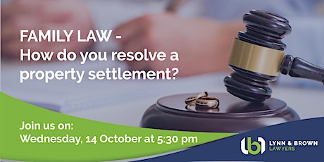 Family Law - How Do You Resolve a Property Settlement? tickets