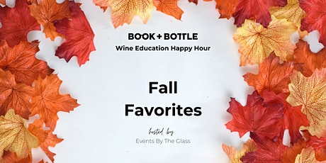 Wine Education Happy Hour: Fall Favorites tickets