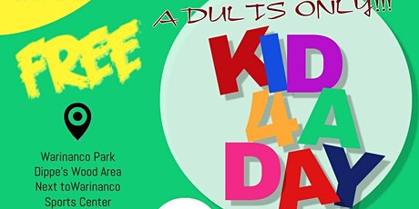 BE A KID FOR A DAY tickets