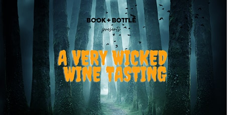 Wicked Wine - A Very Spooky Tasting (tickets required) tickets