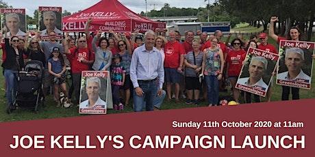 Joe Kelly's Campaign Launch tickets