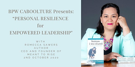 "Romecca Sawers presents ""Personal Resilience for Empowered Leadership"" tickets"