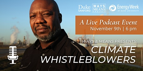 """Ways & Means  Presents: """"Climate Whistleblowers,"""" a Live Podcast Event tickets"""