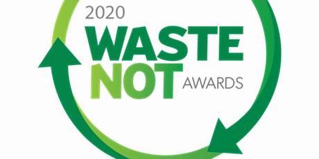 2020 Waste NoT Awards tickets