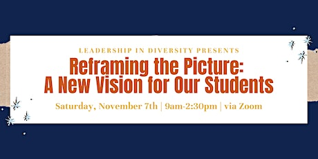 Reframing the Picture: A New Vision for Our Students tickets