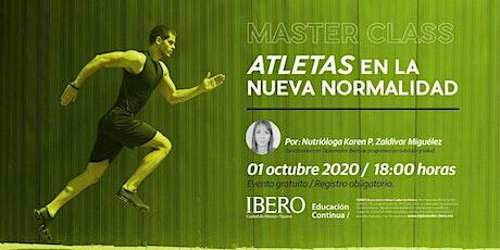 Master Class / Atletas en la nueva normalidad tickets