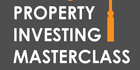 Property Investing Masterclass tickets