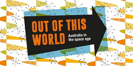 'Out of This World' timed entry tickets