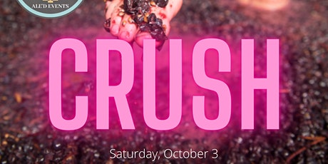 CRUSH - Grape Stomp @ the Winery - Oct 3 tickets