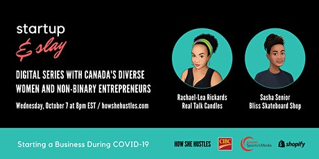 Startup & Slay by How She Hustles - Starting A Business During COVID-19 tickets