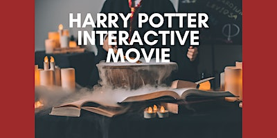 Harry Potter Interactive Movie (Success Library) – kids event – adult event