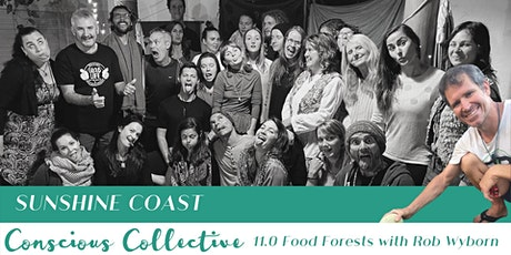 Sunshine Coast Conscious Collective 11.0 - Community Gardens tickets