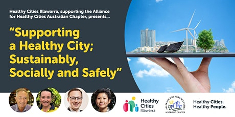 Supporting A Healthy City; Sustainably, Socially & Safely tickets