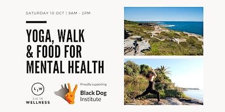 Yoga, Walk & Food for Mental Health tickets