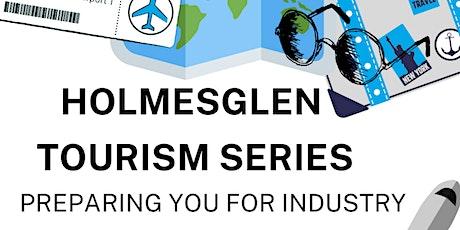 Holmesglen Tourism Series - Part 3