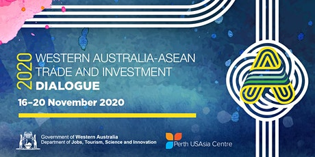 2020 WA-ASEAN Trade and Investment Dialogue tickets