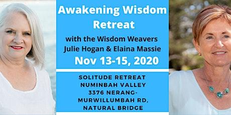 AWAKENING WISDOM RETREAT tickets