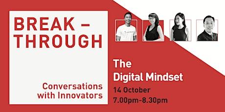 The  Digital Mindset | Breakthrough tickets
