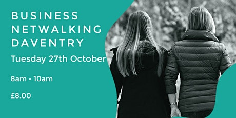 BUSINESS NETWALKING EVENT | DAVENTRY| NORTHANTS tickets