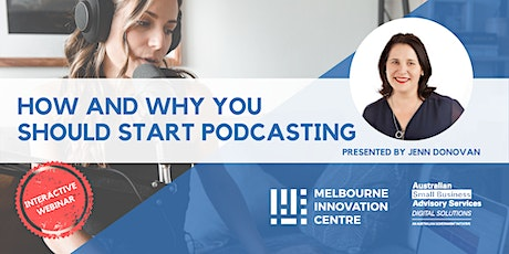 [WEBINAR] How and Why You Should Start Podcasting tickets