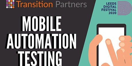 Testing with Mobile Automation tickets
