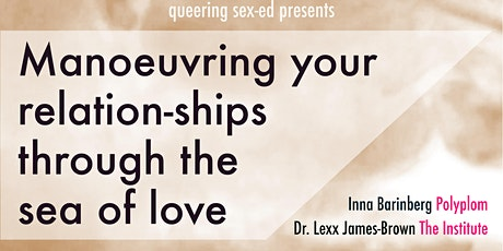 Fireside chat: Manoeuvring your (relation-)ships through the sea of love tickets
