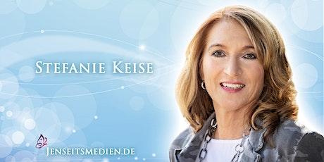 Jenseitskontakt als Privatsitzung mit Stefanie Keise nahe Kitzingen/Bayern Tickets