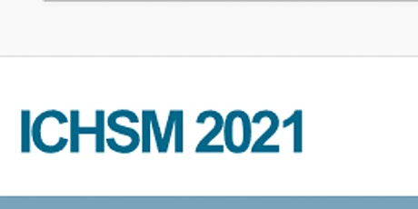 4th International Conference on Healthcare Service Management (ICHSM 2021) tickets