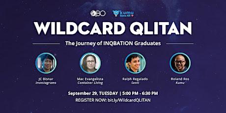 Wildcard QLITAN: The Journey of INQBATION Graduates tickets