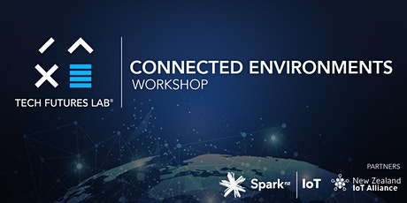Connected Environments Workshop tickets