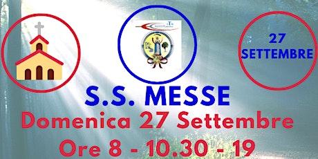 S.S. Messe DOMENICA 27 Settembre 2020 biglietti