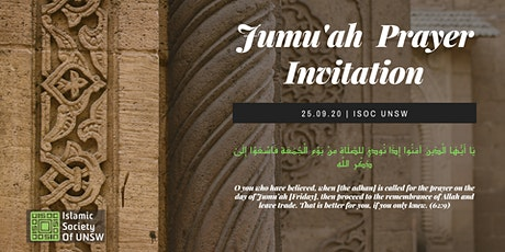 Jum`a (Friday) Prayer at ISOC UNSW Friday 25th September 2020 tickets
