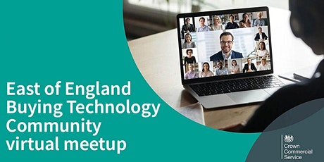 East of England Buying Technology Community of Practice Virtual Meetup tickets