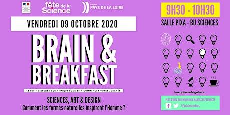 Brain & Breakfast #1 | Sciences, Art & Design billets