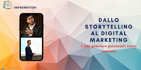 STORYTELLING E DIGITAL MARKETING: Come generare potenziali nuovi clienti biglietti