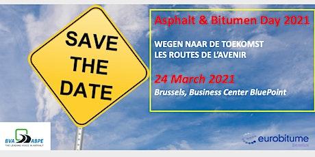 Asfalt & Bitumen Dag - Journée des Enrobés et du Bitume 2021 billets