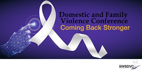 Domestic Violence Conference - Coming Back Stronger tickets