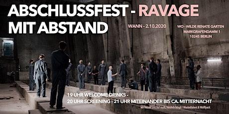 Abschlussfest mit Abstand - RAVAGE Tickets